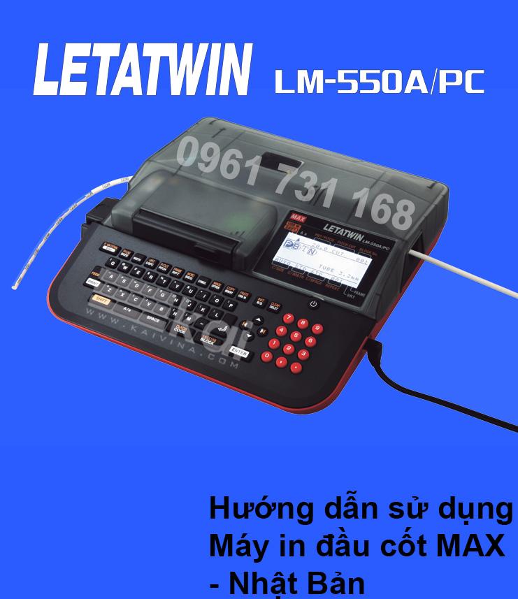 [DOWNLOAD] HƯỚNG DẪN SỬ DỤNG PHẦN MỀM LETATWIN CHO MÁY IN ĐẦU CỐT LM-550A/PC (BẢN TIẾNG VIỆT)